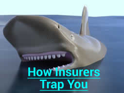 How Insurers Trap You